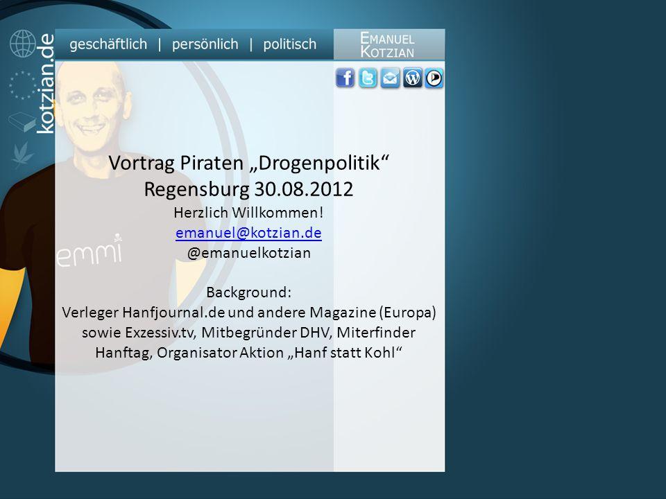 "Vortrag Piraten ""Drogenpolitik Regensburg 30.08.2012"