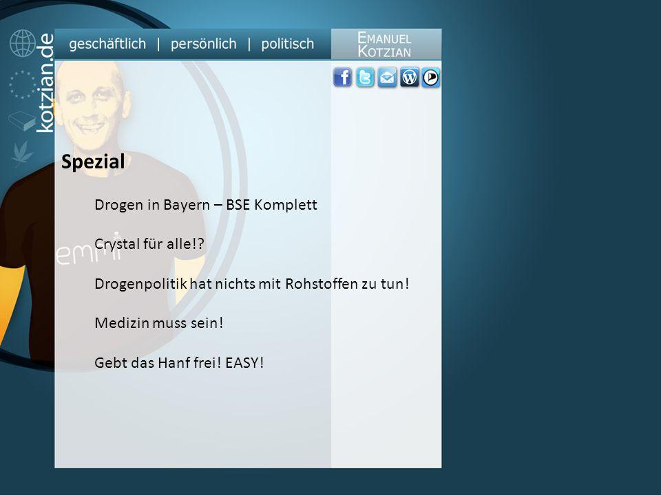 Spezial Drogen in Bayern – BSE Komplett Crystal für alle!