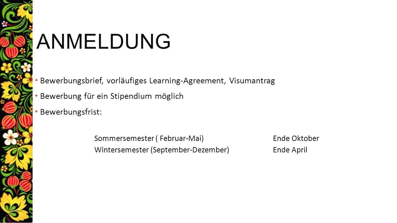 Anmeldung Bewerbungsbrief, vorläufiges Learning-Agreement, Visumantrag