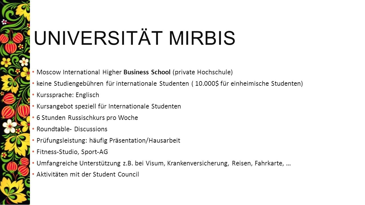 Universität Mirbis Moscow International Higher Business School (private Hochschule)