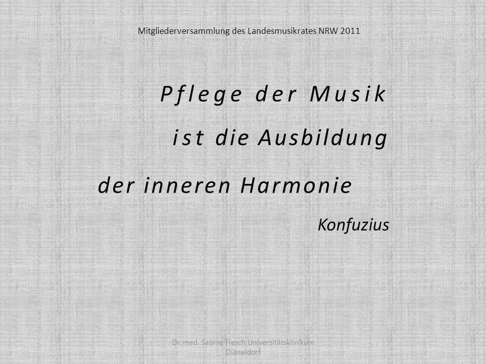 Pflege der Musik ist die Ausbildung der inneren Harmonie Konfuzius