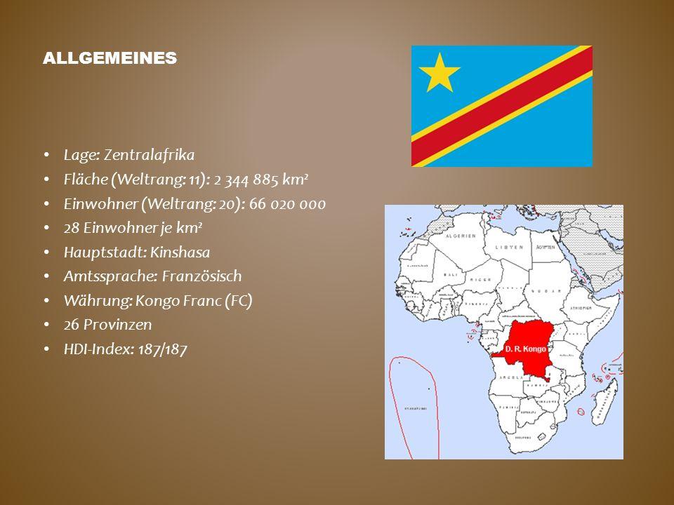 Allgemeines Lage: Zentralafrika. Fläche (Weltrang: 11): 2 344 885 km². Einwohner (Weltrang: 20): 66 020 000.