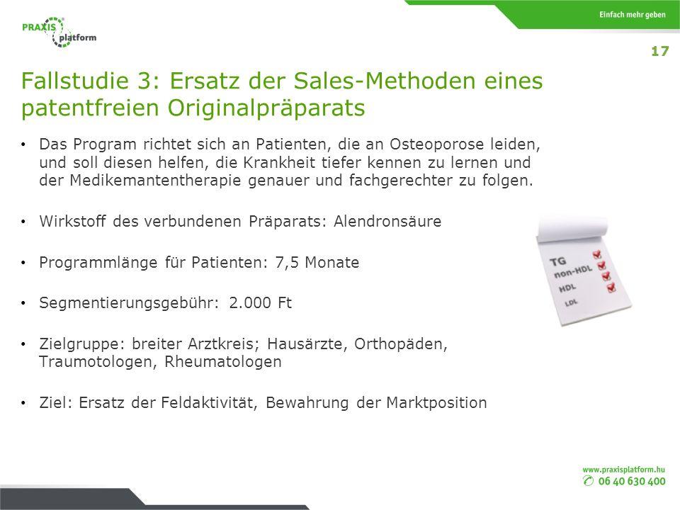 17 Fallstudie 3: Ersatz der Sales-Methoden eines patentfreien Originalpräparats.