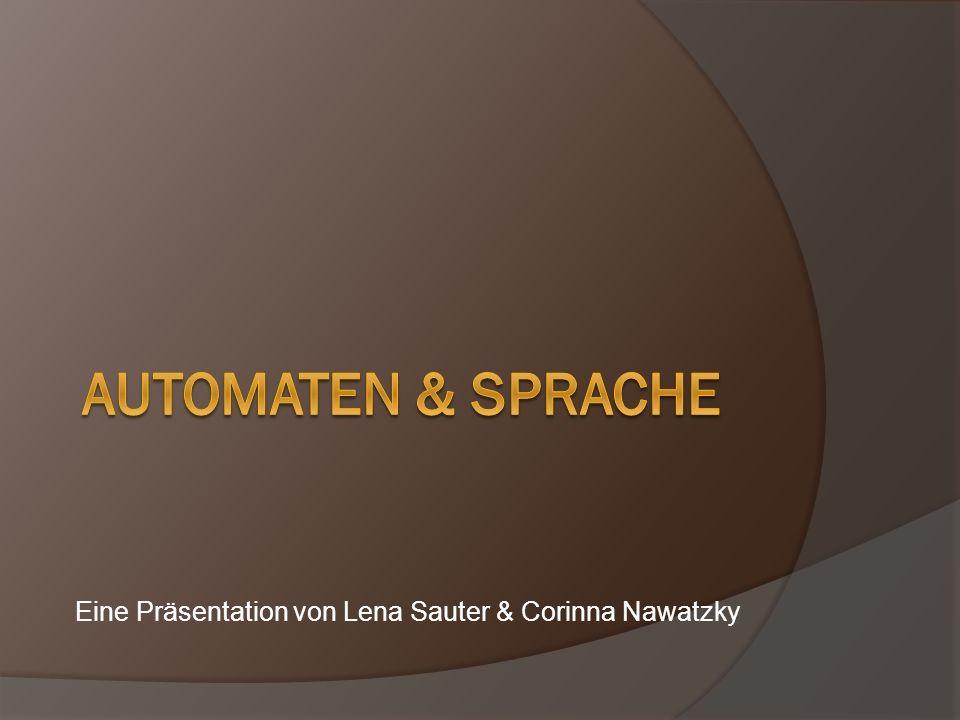 Eine Präsentation von Lena Sauter & Corinna Nawatzky