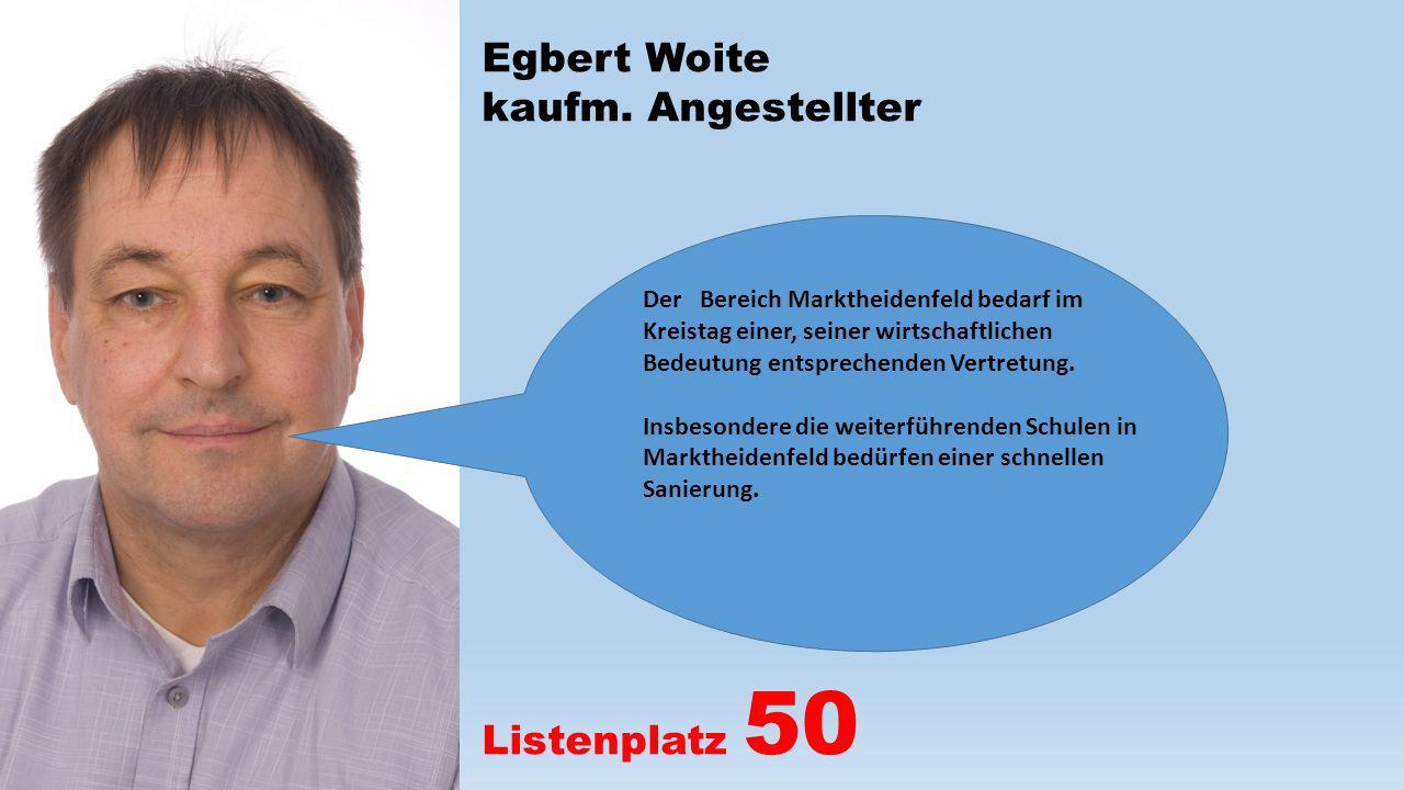 Egbert Woite kaufm. Angestellter Listenplatz 50