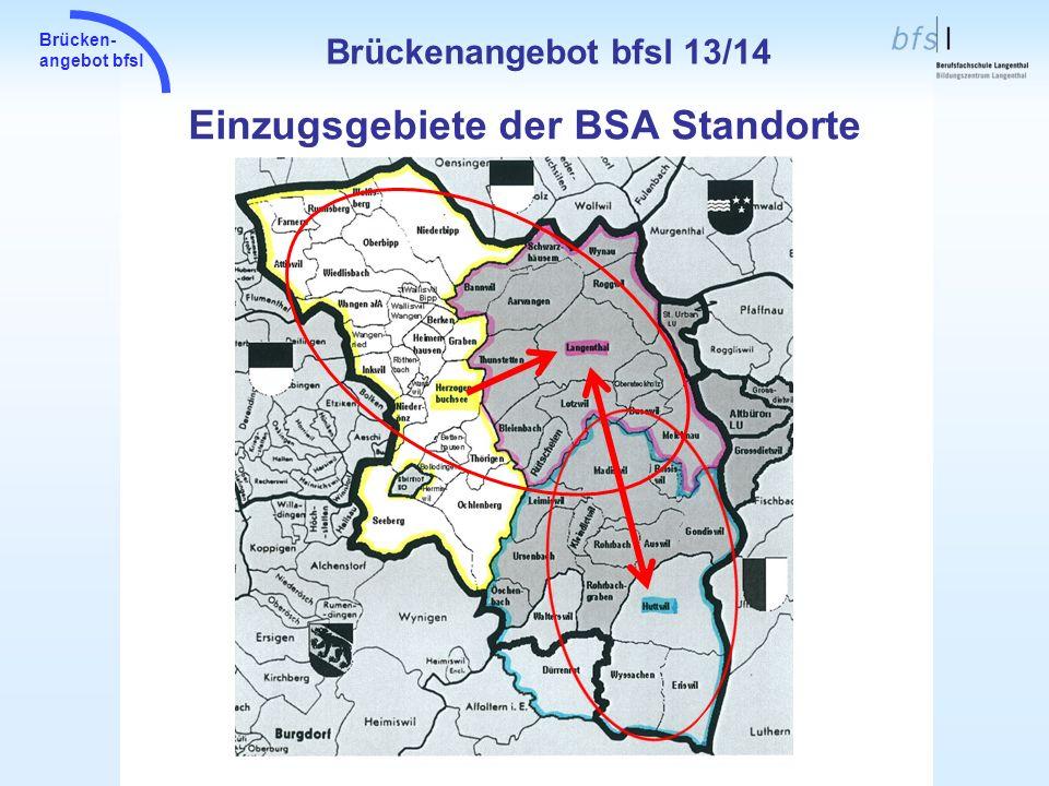 Einzugsgebiete der BSA Standorte