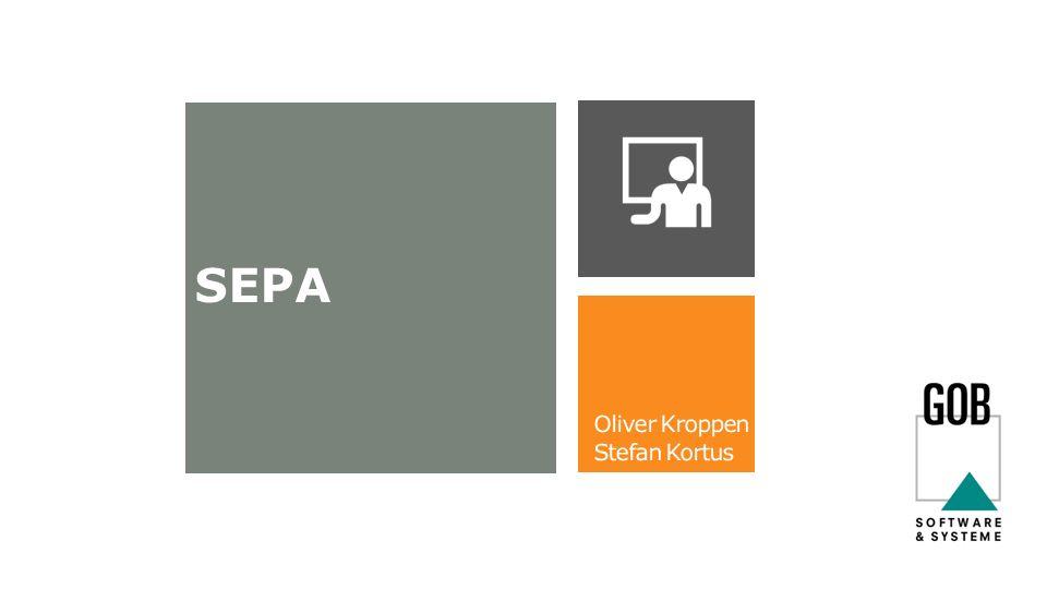 SEPA Oliver Kroppen Stefan Kortus
