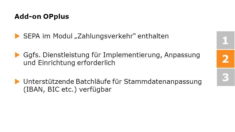 """1 2 3 Add-on OPplus SEPA im Modul """"Zahlungsverkehr enthalten"""