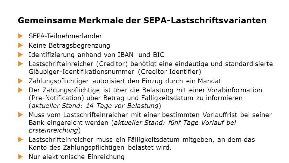 Gemeinsame Merkmale der SEPA-Lastschriftsvarianten