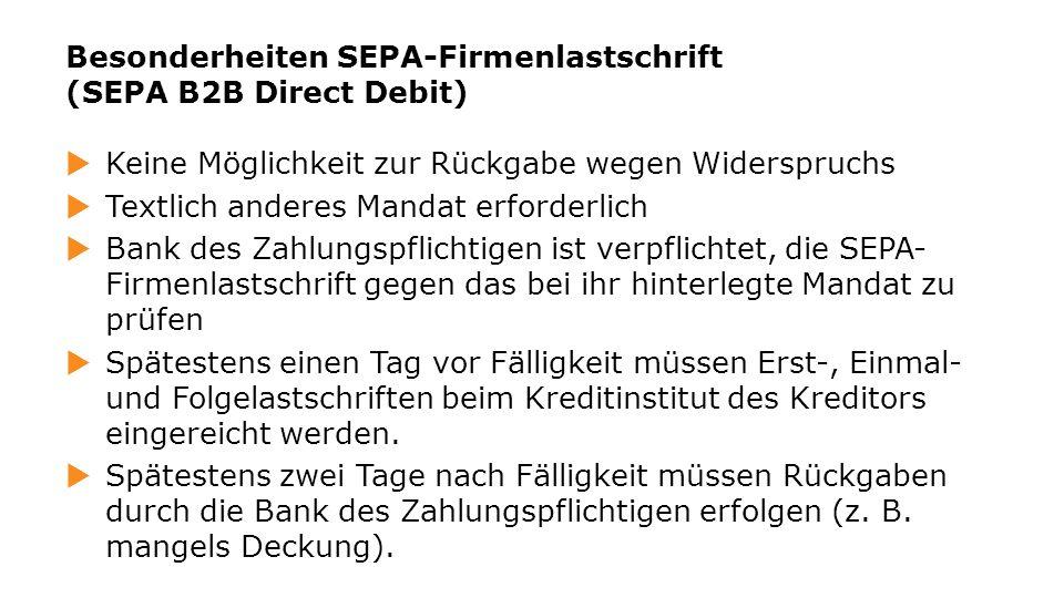 Besonderheiten SEPA-Firmenlastschrift (SEPA B2B Direct Debit)