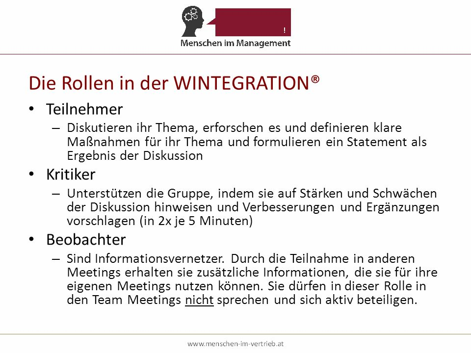 Die Rollen in der WINTEGRATION®