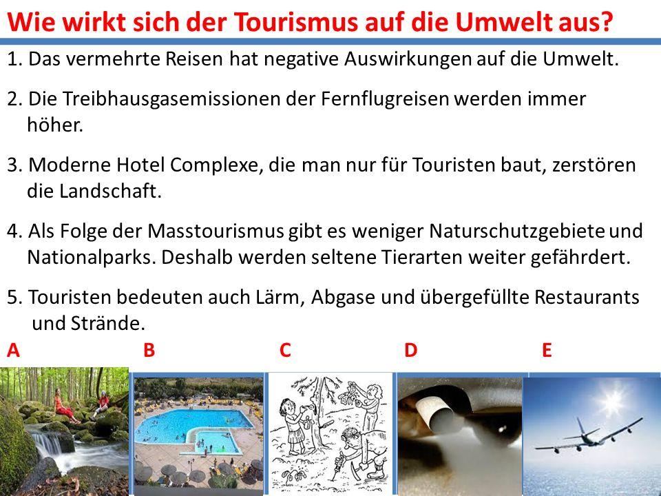 Wie wirkt sich der Tourismus auf die Umwelt aus