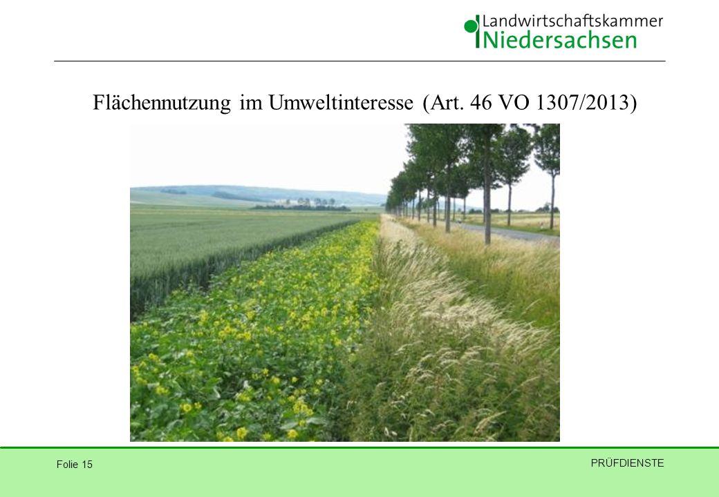Flächennutzung im Umweltinteresse (Art. 46 VO 1307/2013)
