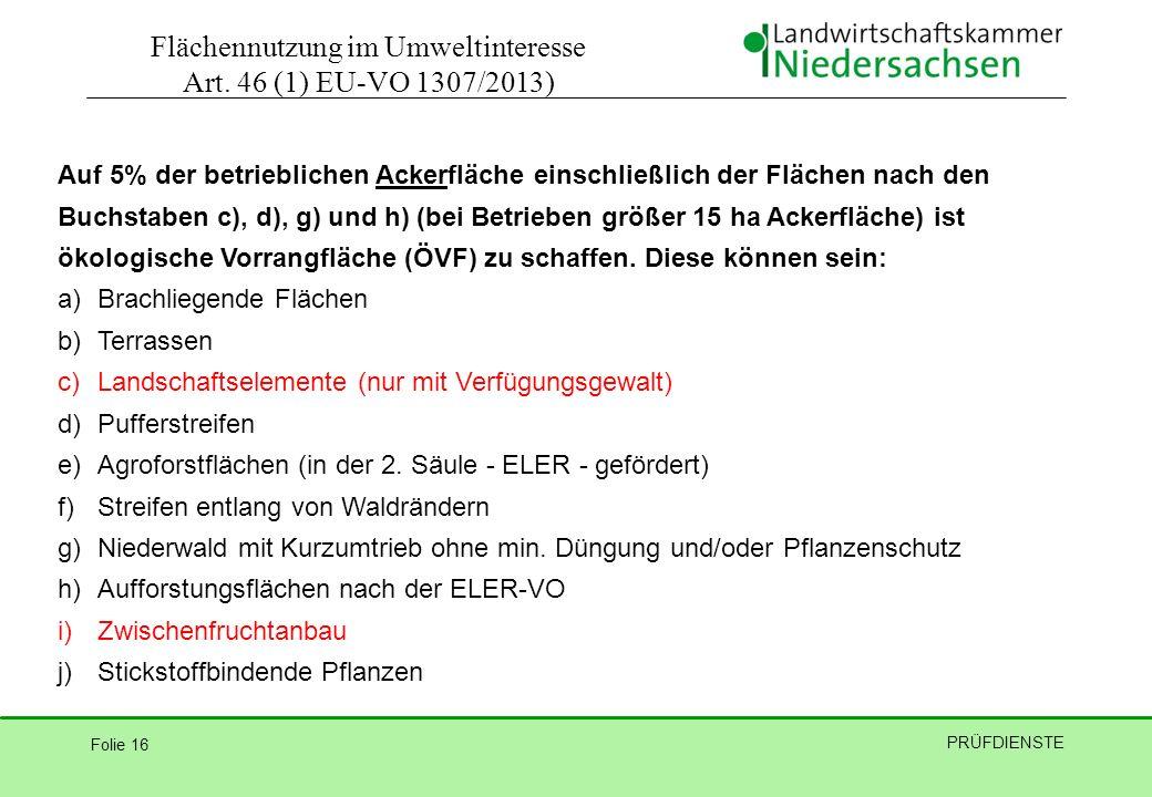 Flächennutzung im Umweltinteresse Art. 46 (1) EU-VO 1307/2013)