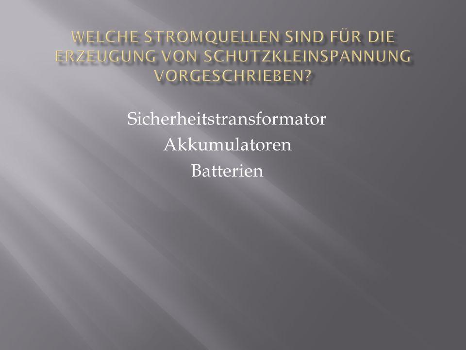 Sicherheitstransformator Akkumulatoren Batterien