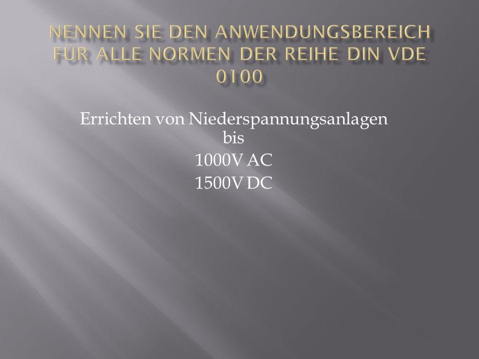 Errichten von Niederspannungsanlagen bis 1000V AC 1500V DC