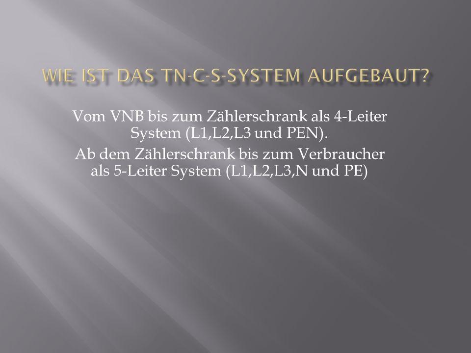 Wie ist das TN-C-S-System aufgebaut