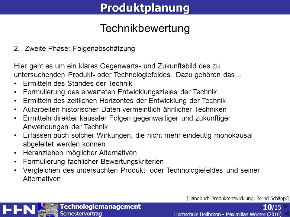 Produktplanung Technikbewertung Zweite Phase: Folgenabschätzung