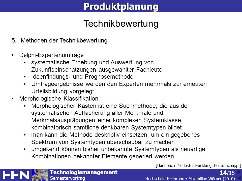Produktplanung Technikbewertung Methoden der Technikbewertung