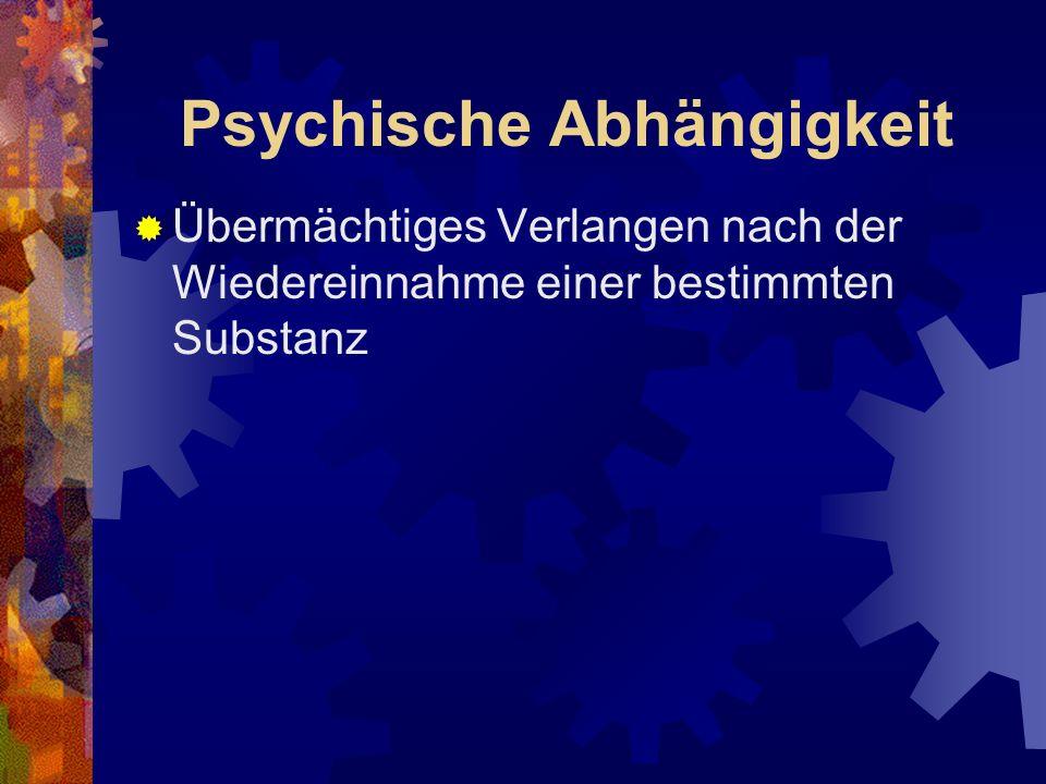Psychische Abhängigkeit