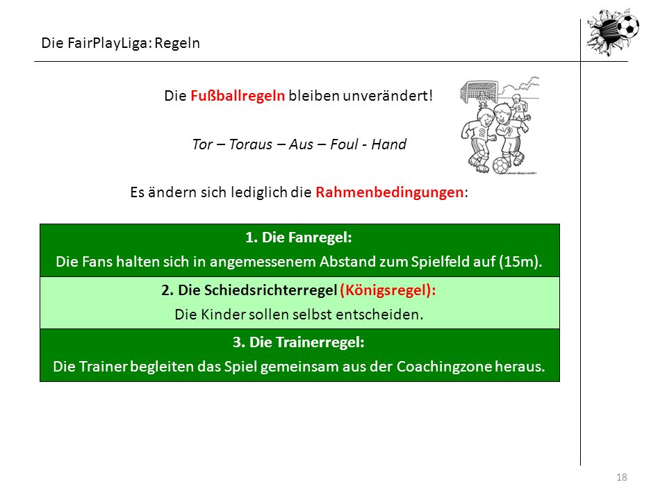 2. Die Schiedsrichterregel (Königsregel):