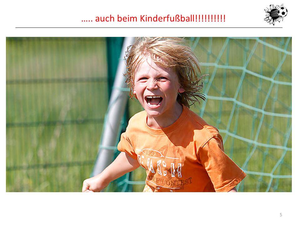 ….. auch beim Kinderfußball!!!!!!!!!!