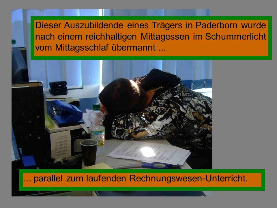 Dieser Auszubildende eines Trägers in Paderborn wurde nach einem reichhaltigen Mittagessen im Schummerlicht vom Mittagsschlaf übermannt ...