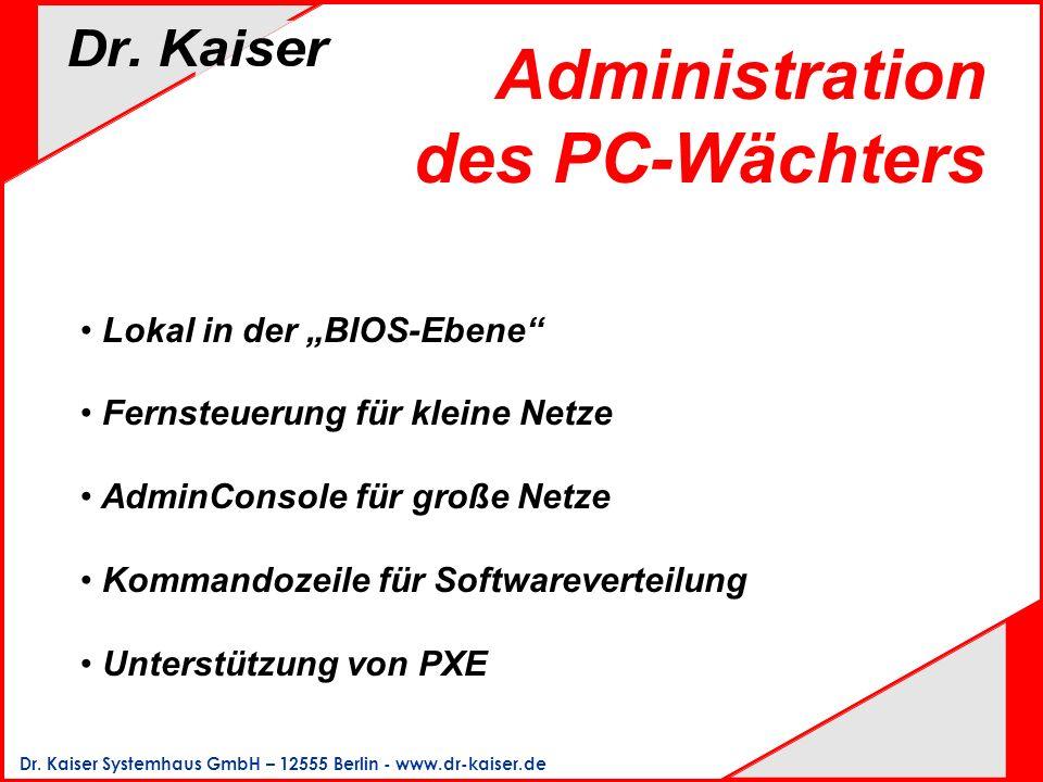 Administration des PC-Wächters