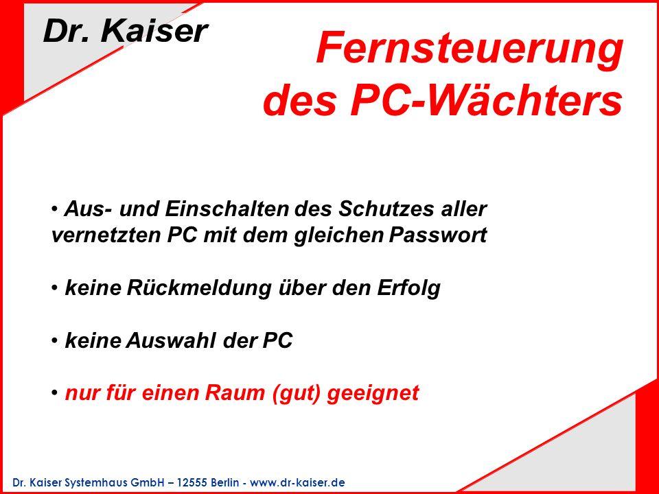 Fernsteuerung des PC-Wächters