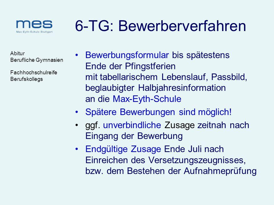 6-TG: Bewerberverfahren