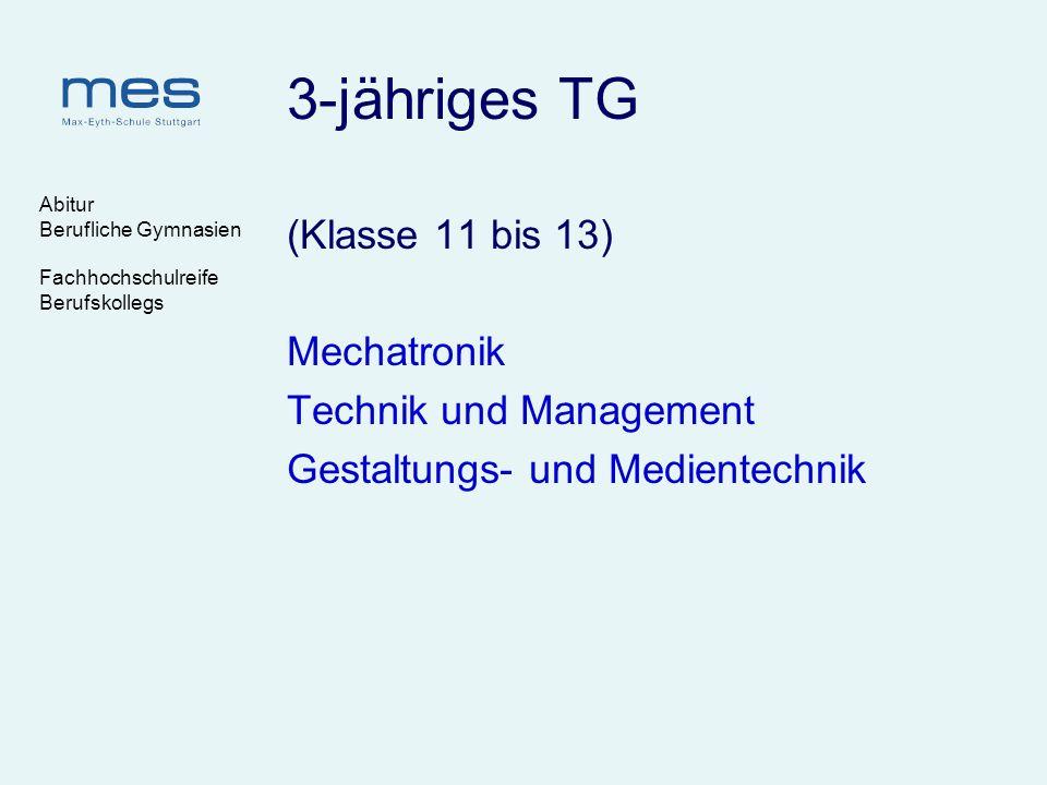 3-jähriges TG (Klasse 11 bis 13) Mechatronik Technik und Management