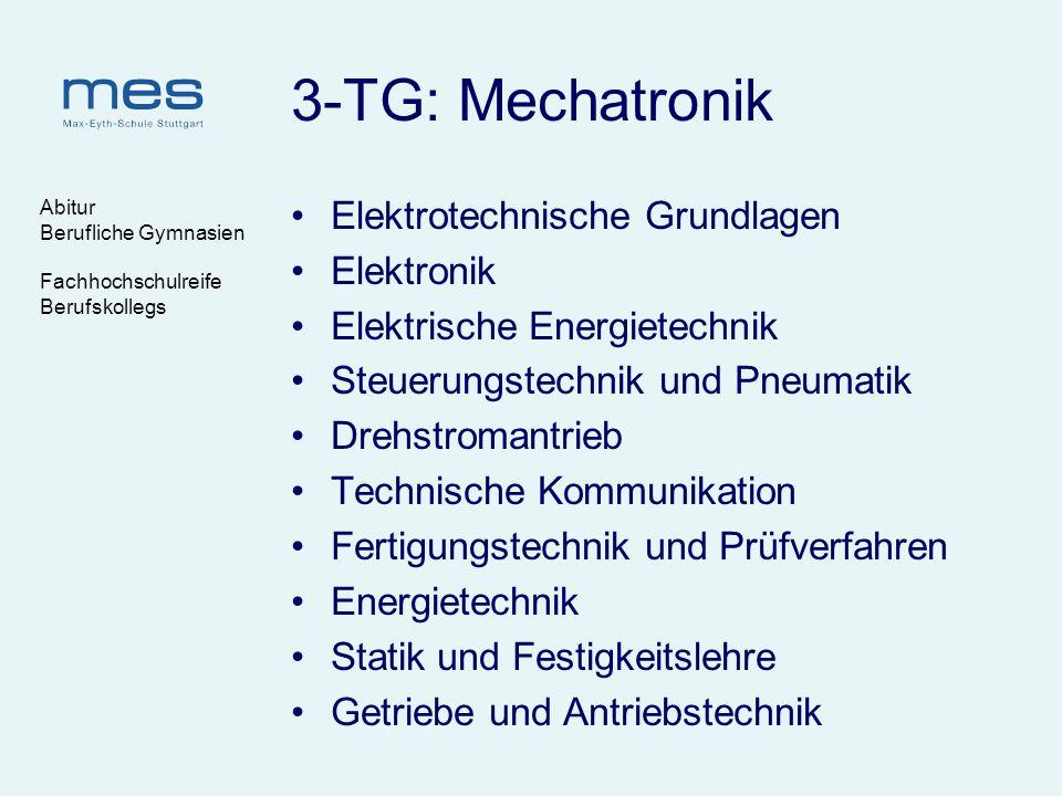 3-TG: Mechatronik Elektrotechnische Grundlagen Elektronik