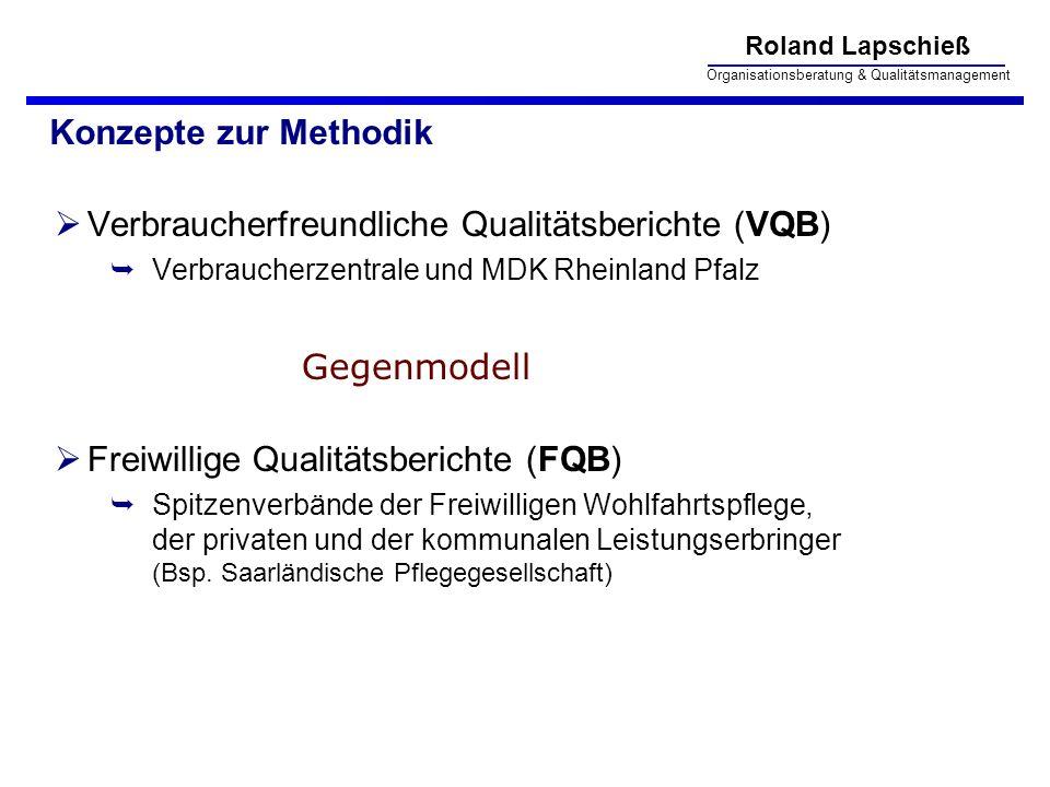 Verbraucherfreundliche Qualitätsberichte (VQB)