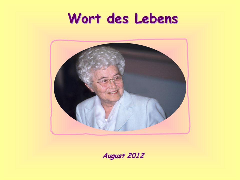Wort des Lebens August 2012