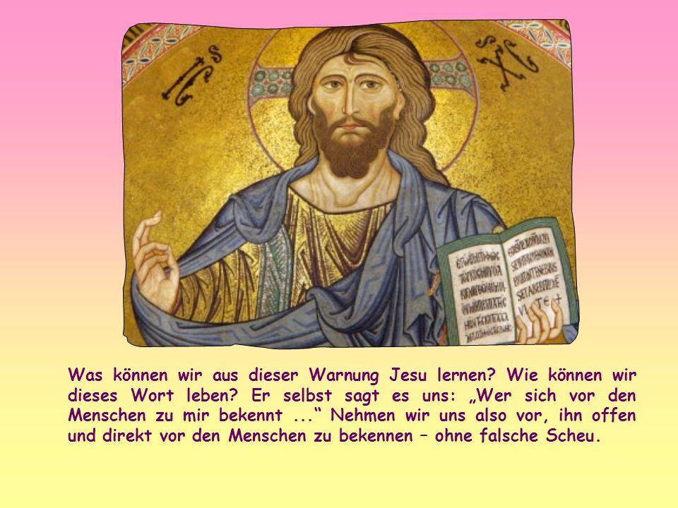 Was können wir aus dieser Warnung Jesu lernen