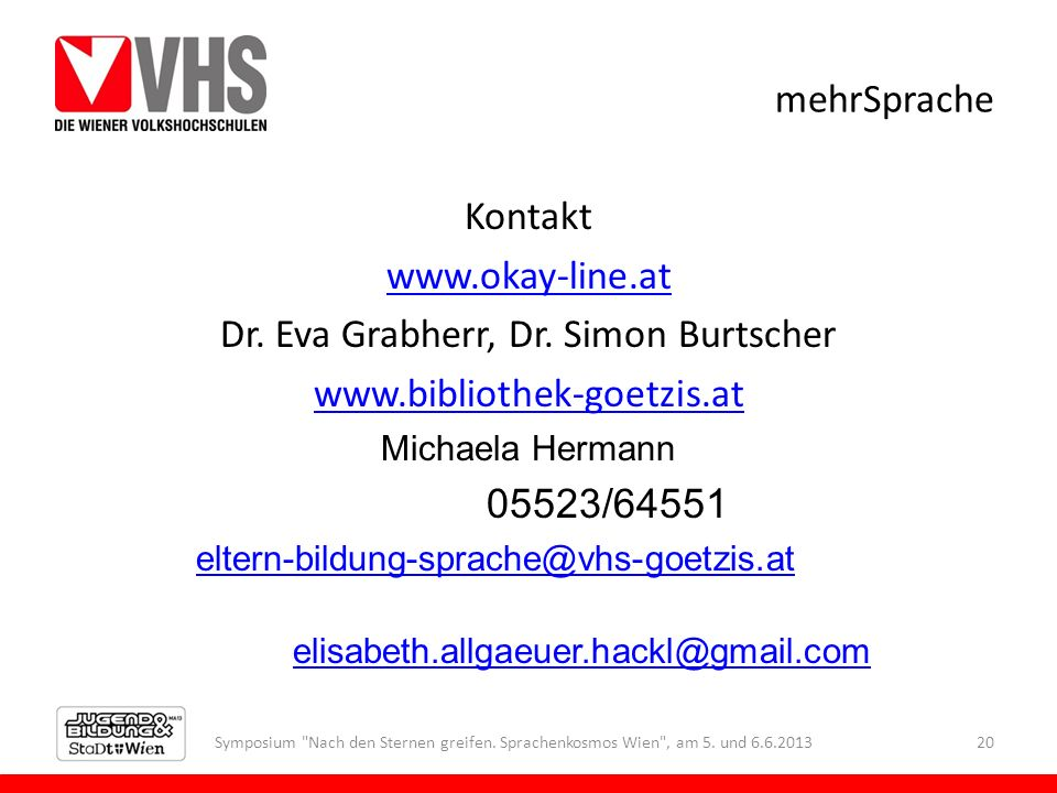 Dr. Eva Grabherr, Dr. Simon Burtscher