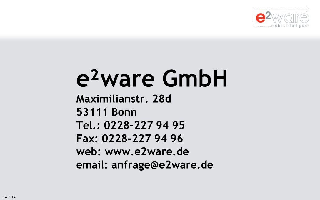 e²ware GmbH Maximilianstr. 28d 53111 Bonn Tel