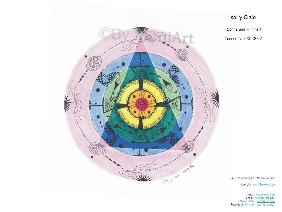 sol y Cielo (Sonne und Himmel) Teneriffa / 30.12.07