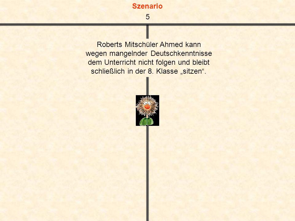 Roberts Mitschüler Ahmed kann