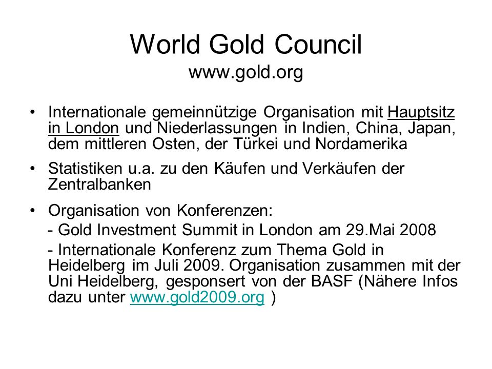World Gold Council www.gold.org