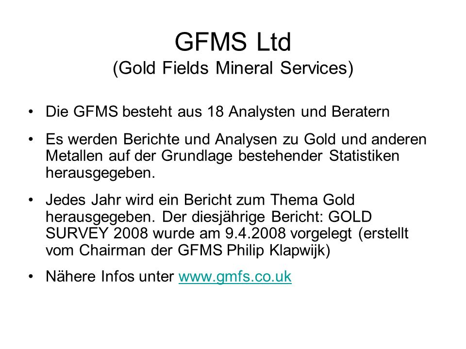 GFMS Ltd (Gold Fields Mineral Services)