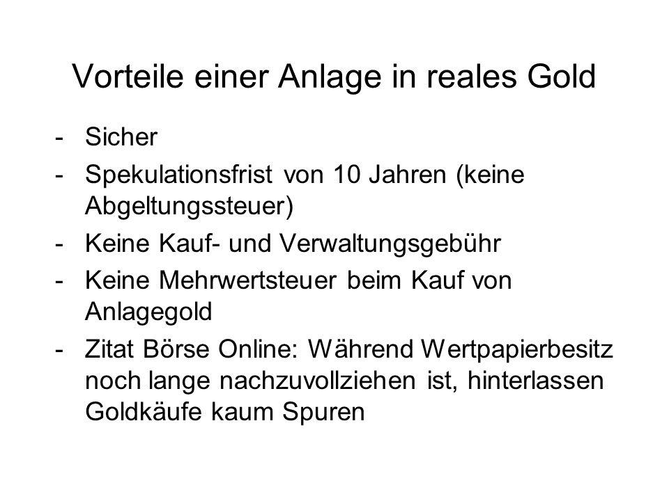Vorteile einer Anlage in reales Gold