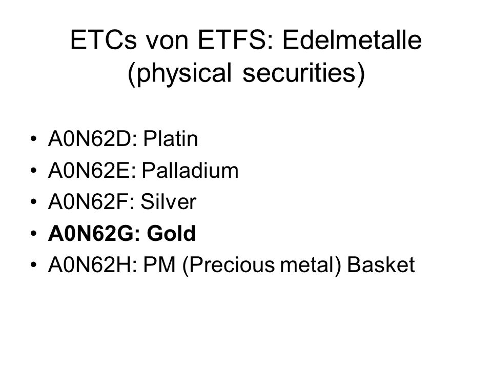 ETCs von ETFS: Edelmetalle (physical securities)