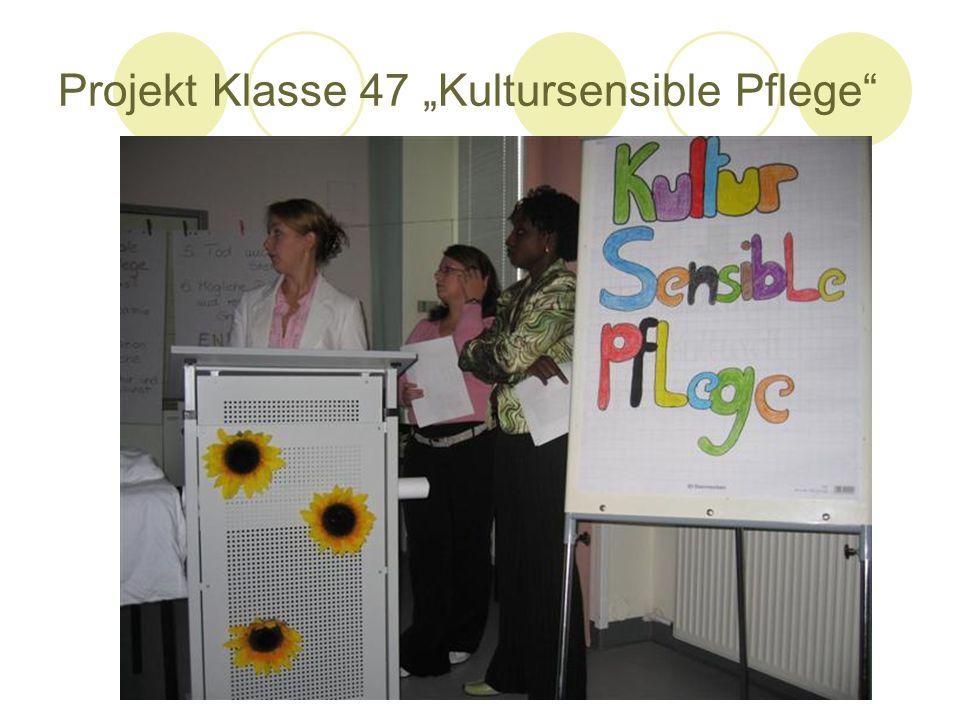"Projekt Klasse 47 ""Kultursensible Pflege"
