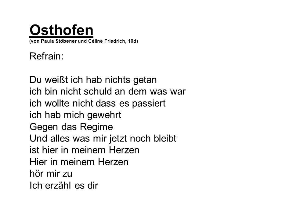 Osthofen Refrain: Du weißt ich hab nichts getan