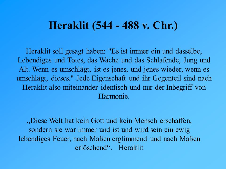 Heraklit (544 - 488 v. Chr.)