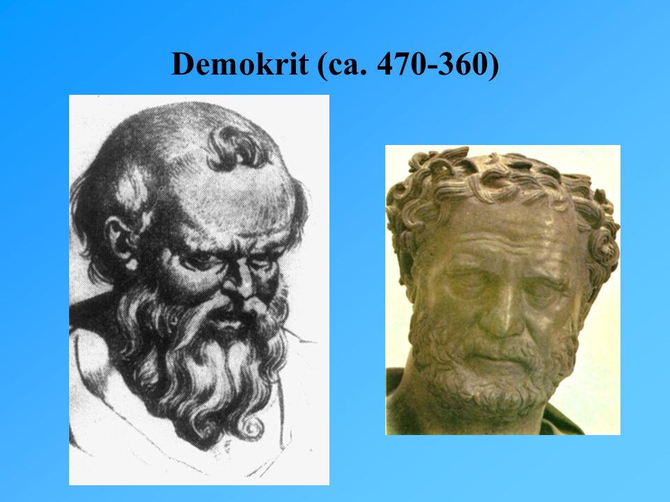 Demokrit (ca. 470-360)