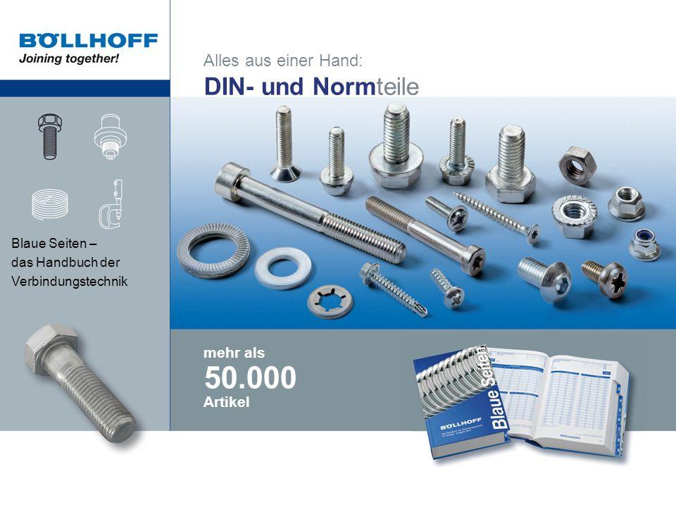 50.000 DIN- und Normteile Alles aus einer Hand: mehr als Artikel