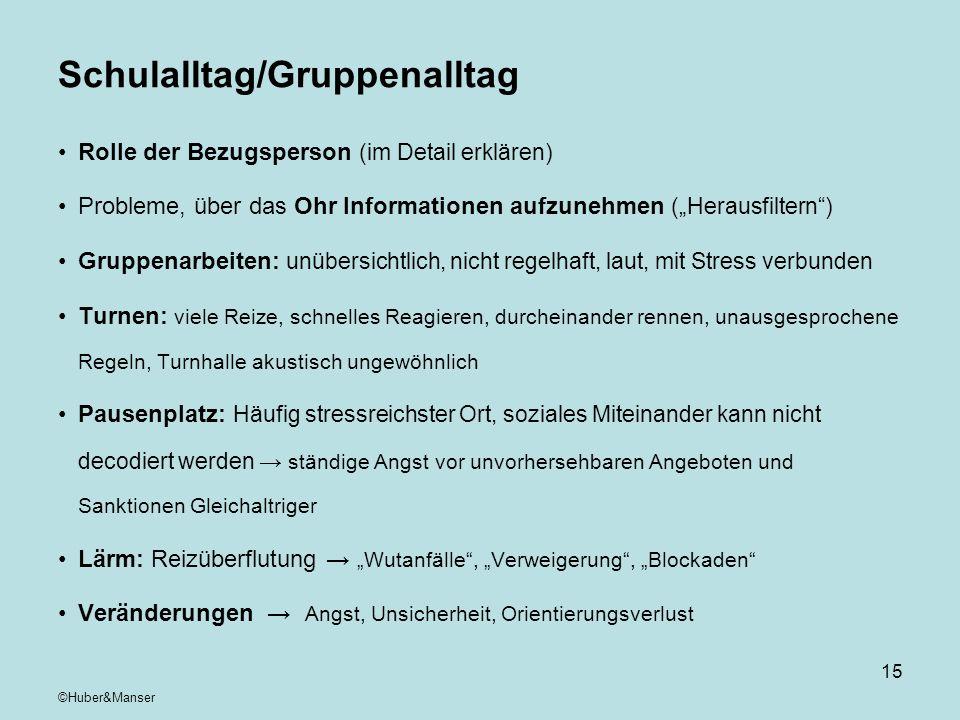 Schulalltag/Gruppenalltag