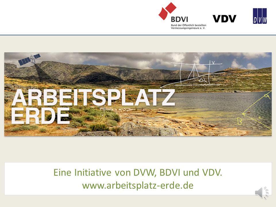 Eine Initiative von DVW, BDVI und VDV. www.arbeitsplatz-erde.de